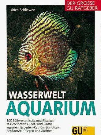 Wasserwelt Aquarium, Der große GU Ratgeber