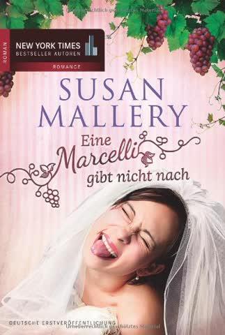 Eine Marcelli gibt nicht nach (New York Times Bestseller Autoren: Romance)