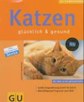 Katzen richtig pflegen und verstehen. Experten- Rat für die artgerechte Haltung