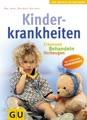 Kinderkrankheiten: Erkennen - Behandeln - Vorbeugen. Das umfassende Standardwerk