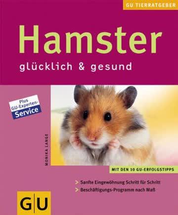 Hamster richtig pflegen und verstehen. Experten- Rat für die artgerechte Haltung