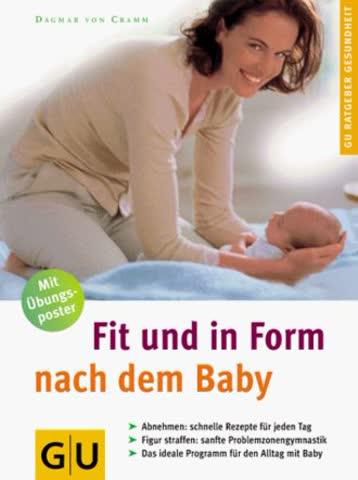 Fit und in Form nach dem Baby