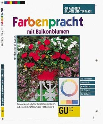 Farbenpracht mit Balkonblumen