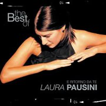 Laura Pausini - The Best of Laura Pausini: E Ritorno Da Te