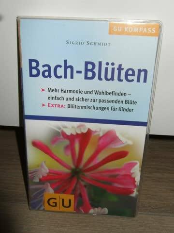 Bach-Blüten. Essenzen für die Seele