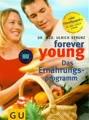 Forever young, Das Ernährungsprogramm