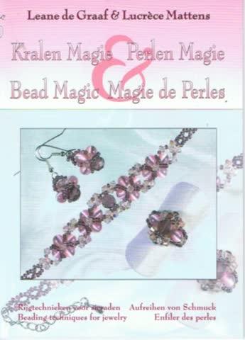 Kralen magie, perlen magie, bead magic, magie de perles: rijgtechnieken voor sieraden/aufreihen vom Schmuck/beading techniques for jewelry/enfiler des perles