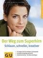 Der Weg zum Superhirn. GU Ratgeber Gesundheit