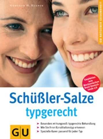 Schüssler-Salze typgerecht (GU Ratgeber Gesundheit)