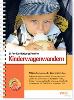 Kinderwagenwandern: 21 Ausflüge für junge Familien