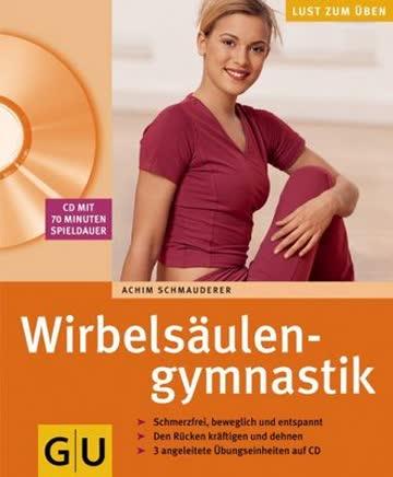 Wirbelsäulengymnastik (mit CD)