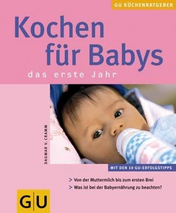 Kochen für Babys. GU KüchenRatgeber