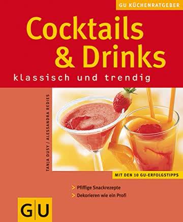 Cocktails & Drinks. GU KüchenRatgeber