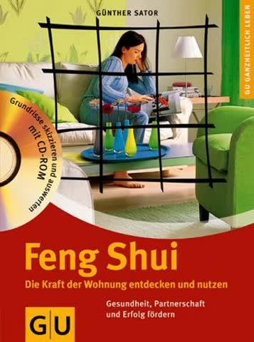 Feng Shui; Die Kraft Der Wohnung Entdecken Und Nutzen
