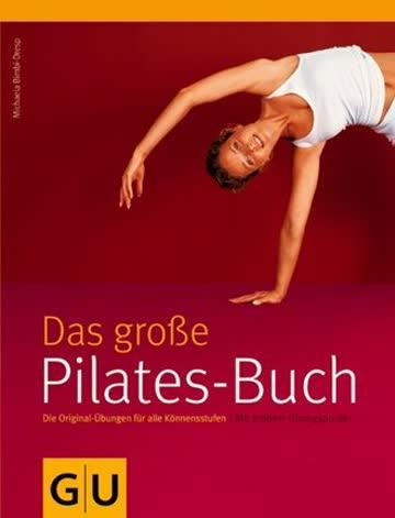 Das Grosse Pilates-Buch