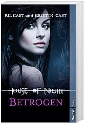 Betrogen - House of Night (Band 2)