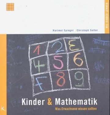 Kinder & Mathematik; Was Erwachsene Wissen Sollten