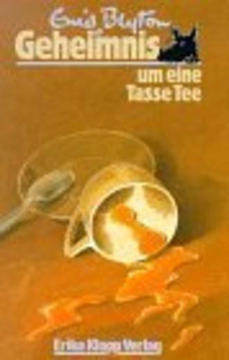 Geheimnis . . ., Bd.7, Geheimnis um eine Tasse Tee