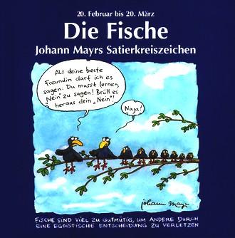 Johann Mayrs Satierkreiszeichen, Die Fische