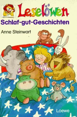 Leselöwen Schlaf-gut- Geschichten. ( Ab 7 J.).