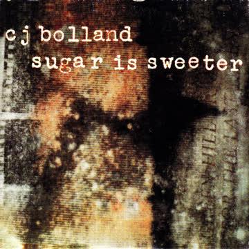 C.J Bolland - Sugar Is Sweeter