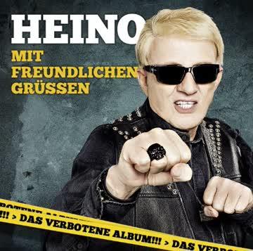 Heino - Mit Freundlichen Grüßen