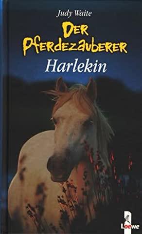 Der Pferdezauberer: Harlekin