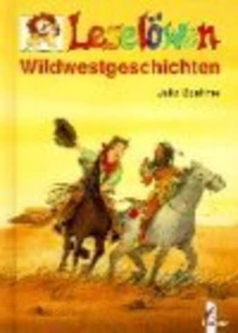 Leselöwen Wildwestgeschichten