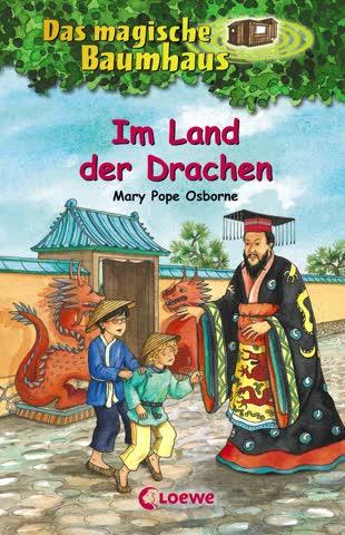 Im Land der Drachen (Das magische Baumhaus, Band 14)