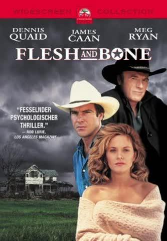MOVIE/SPIELFILM Flesh And Bone (1993) - Ein blutiges Erbe