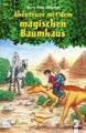 Das magische Baumhaus Sammelband. Abenteuer mit dem magischen Baumhaus