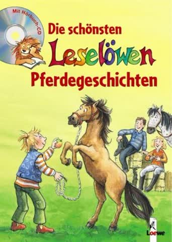 Die Schönsten Leselöwen-Pferdegeschichten