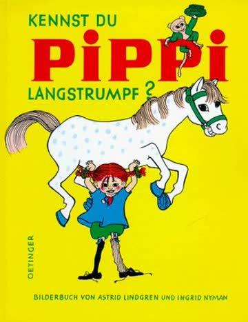 Kennst du Pippi Langstrumpf ?