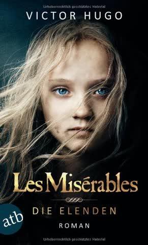 Les Misérables / Die Elenden: RomanFilmbuch