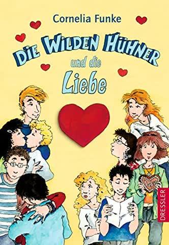 Die wilden Hühner, Band 05:  ... und die Liebe