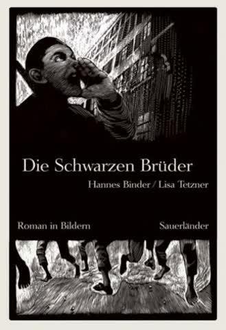 Die schwarzen Brüder: Roman in Bildern