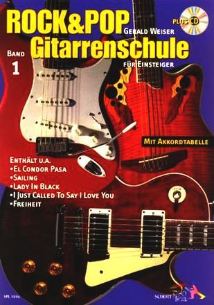 Rock & Pop Gitarrenschule 1; Für Einsteiger Mit Akkordtabelle