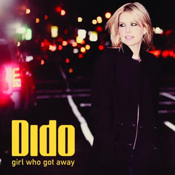 Dido - Girl Who Got Away