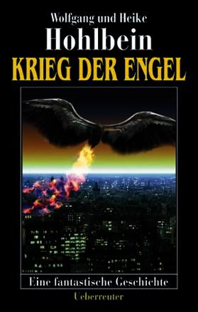 Krieg der Engel. Eine fantastische Geschichte