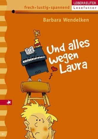 Und Alles Wegen Laura