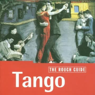 Piazzolla - Rough Guide: Tango
