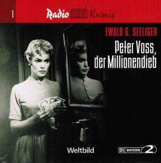 Radio Krimis - PETER VOSS, DER MILLIONENDIEB
