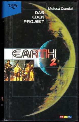 Earth 2 - Das Eden Projekt