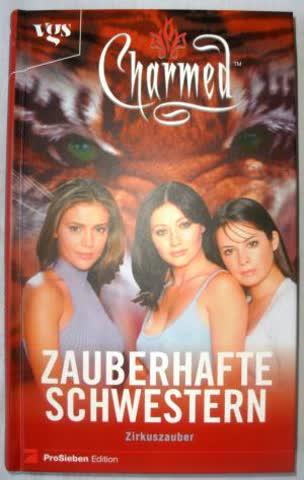 Charmed, Zauberhafte Schwestern, Bd. 7: Zirkuszauber