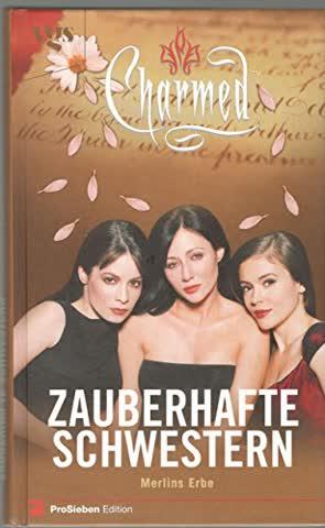 Charmed, Zauberhafte Schwestern, Bd. 8: Merlins Erbe