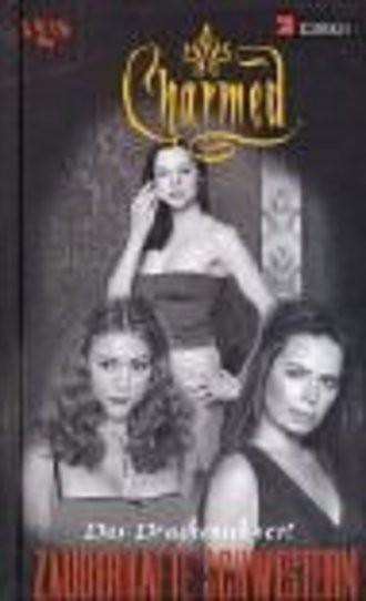Charmed, Zauberhafte Schwestern, Bd. 17: Das Drachenschwert