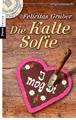 Die Kalte Sofie: Ein München-Krimi (Krimiserie Die Kalte Sofie, Band 1)