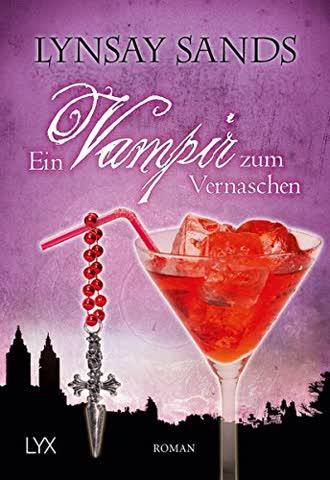 Ein Vampir zum Vernaschen (Argeneau-Reihe, Band 2)