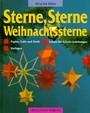 Sterne, Sterne, Weihnachtssterne aus Papier, Folie und Stroh. Schritt-für- Schritt- Anleitungen, Vorlagen