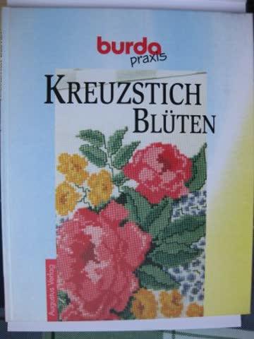 Burda- Praxis. Kreuzstich Blüten